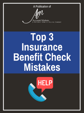 Top 3 Insurance Benefit Check Mistakes